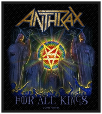Aufnäher Anthrax For All Kings