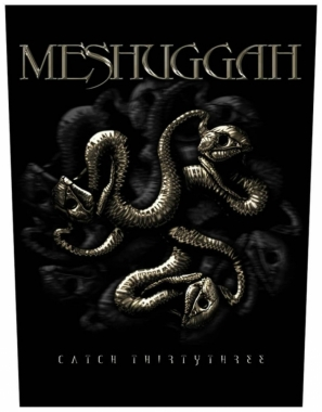 Meshuggah Catch 33 Rückenaufnäher Patch