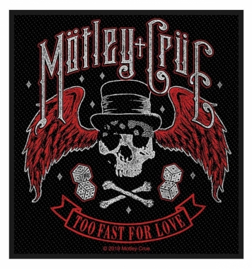 Mötley Crüe - Aufnäher - Too fast for Love