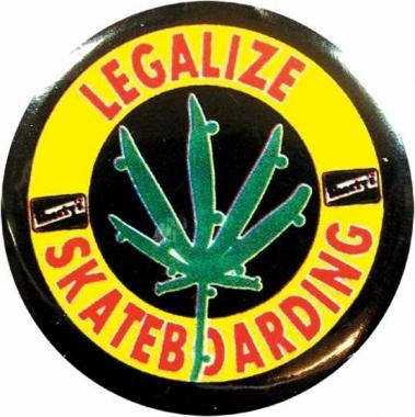 Anstecker Legalize Skateboarding