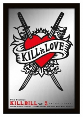 Wandspiegel - Kill Bill - Kill is Love