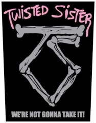 Twisted Sister We're Not Gonna Take It!