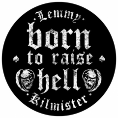 Backpatch Lemmy Born to raise Hell