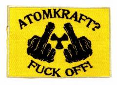 Aufnäher - Atomkraft? Fuck Off!