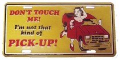 Don't touch me! Tin Sign 30cm x 15cm