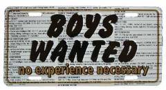 Boys wanted Tin Sign 30cm x 15cm
