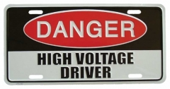 High voltage driver Blechschild - 30cm x 15cm