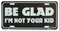 Be glad Blechschild - 30cm x 15cm
