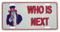 Who is next Blechschild - 30cm x 15cm