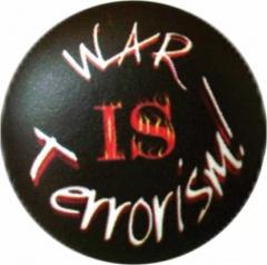 Anstecker War Is Terrorism