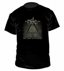 Nile What should not be unearthed T Shirt